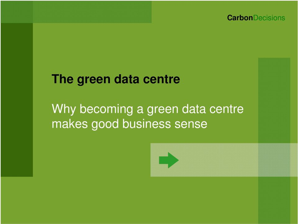 becoming a green data