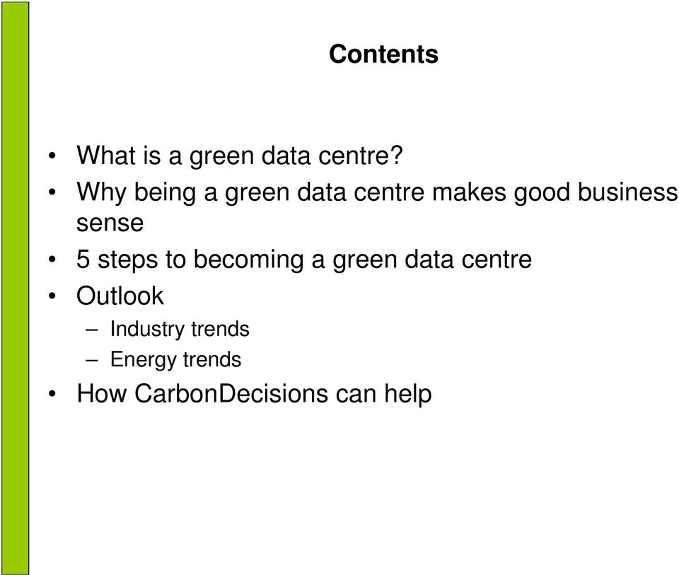 sense 5 steps to becoming a green data centre