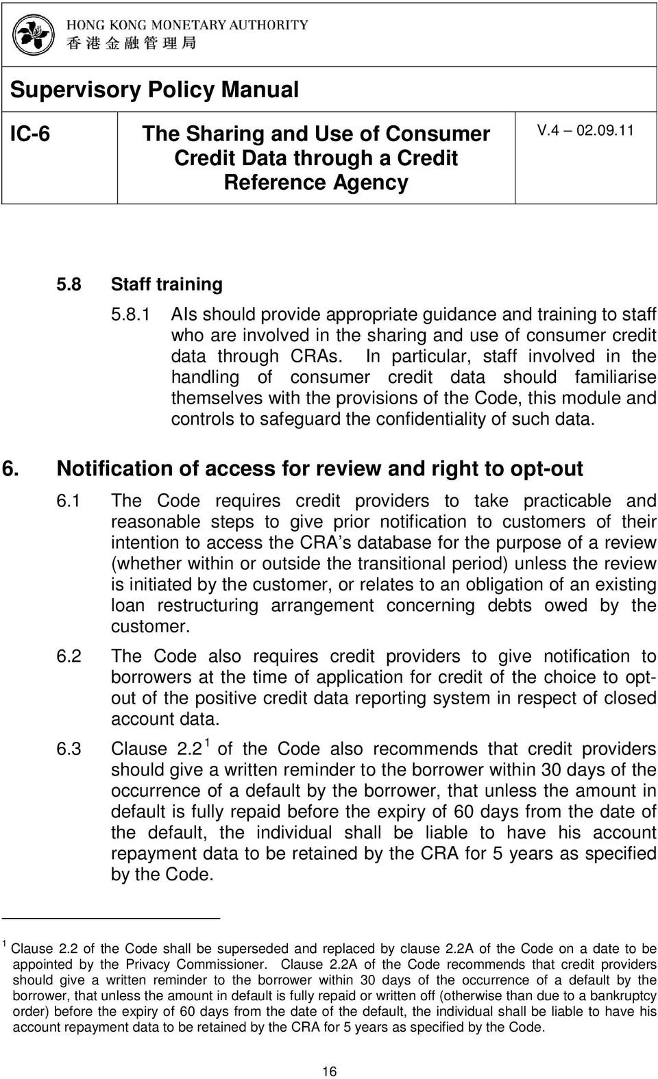 data. 6. Notification of access for review and right to opt-out 6.