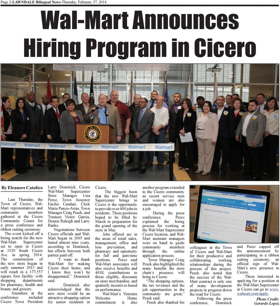 The event kicked off a hiring search for the new Wal-Mart Supercenter set to open in Cicero at 3320 South Cicero Ave. in spring 2014.