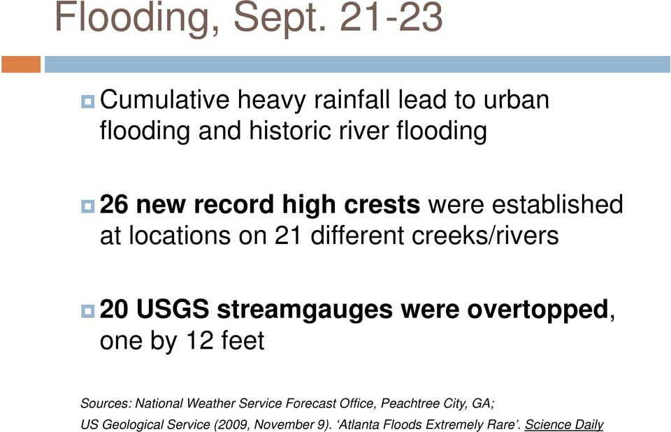 high crests were established at locations on 21 different creeks/rivers 20 USGS streamgauges g were