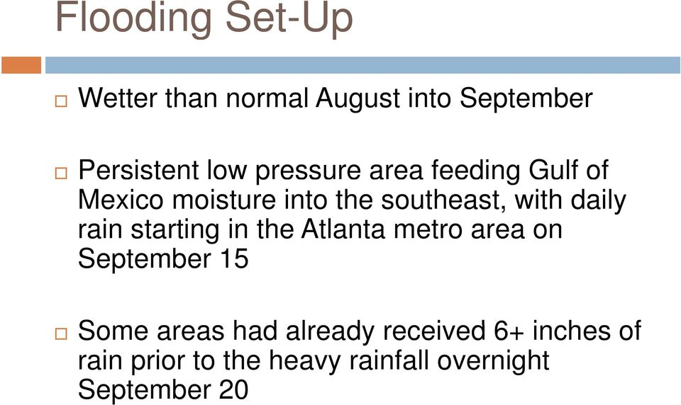 rain starting in the Atlanta metro area on September 15 Some areas had