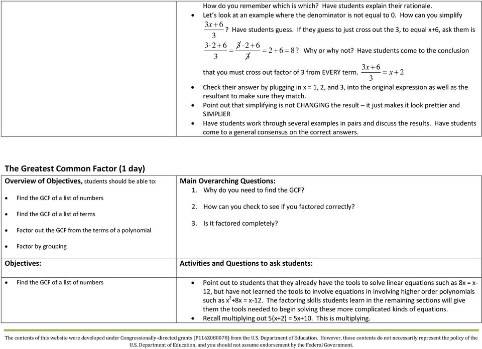 Have students come to the conclusion 3 3 that you must cross out factor of 3 from EVERY term.
