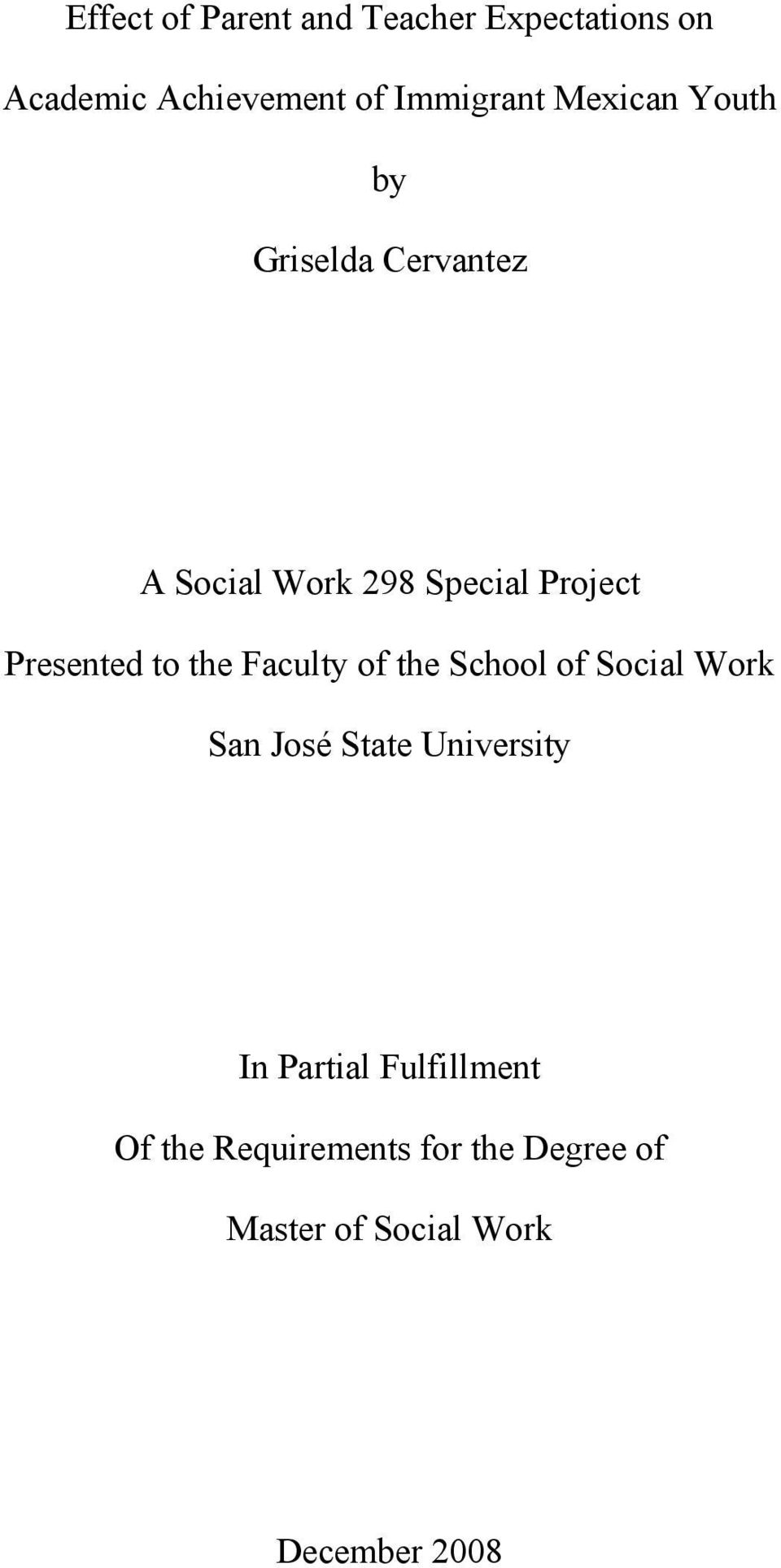 to the Faculty of the School of Social Work San José State University In Partial