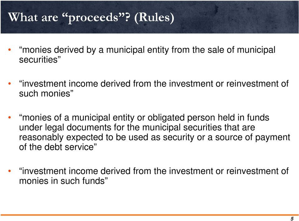 investment or reinvestment of such monies monies of a municipal entity or obligated person held in funds under legal