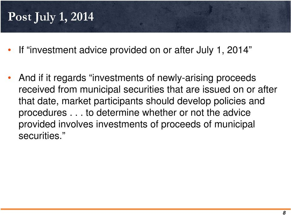 or after that date, market participants should develop policies and procedures.