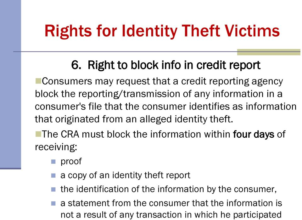 information in a consumer's file that the consumer identifies as information that originated from an alleged identity theft.