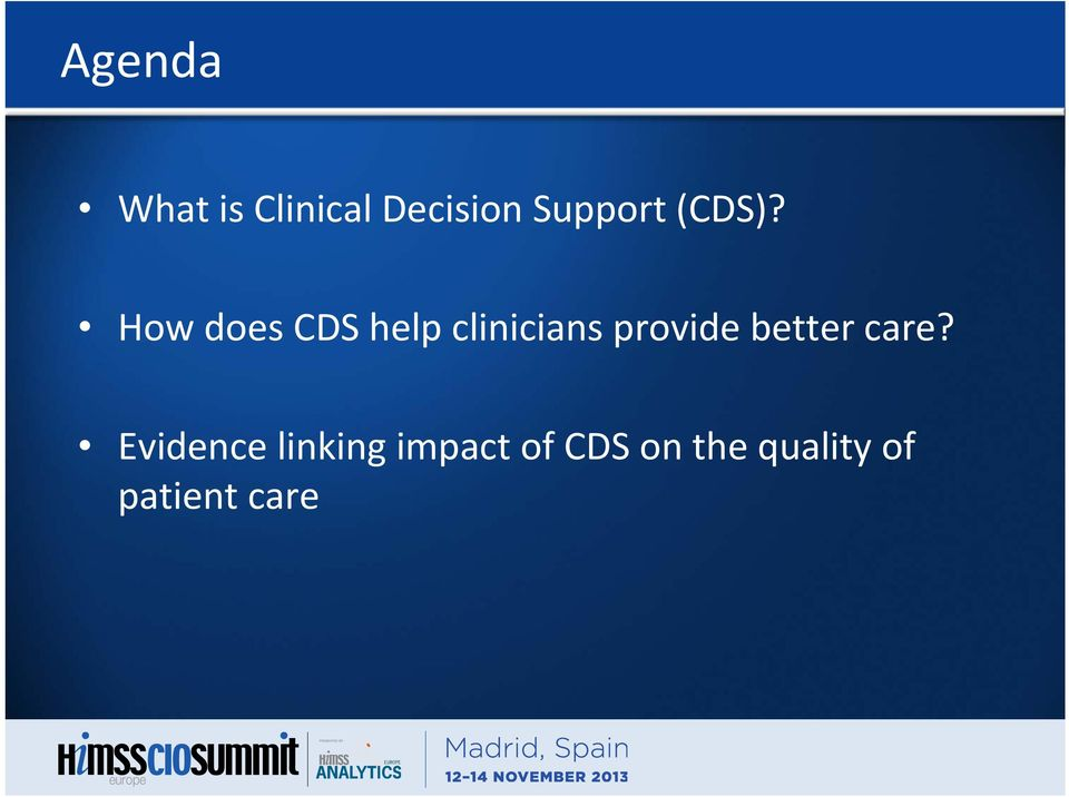 How does CDS help clinicians provide