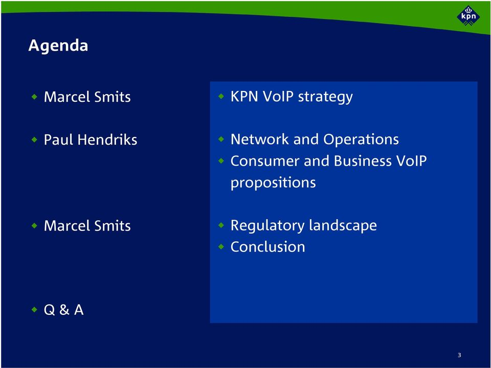 Consumer and Business VoIP propositions