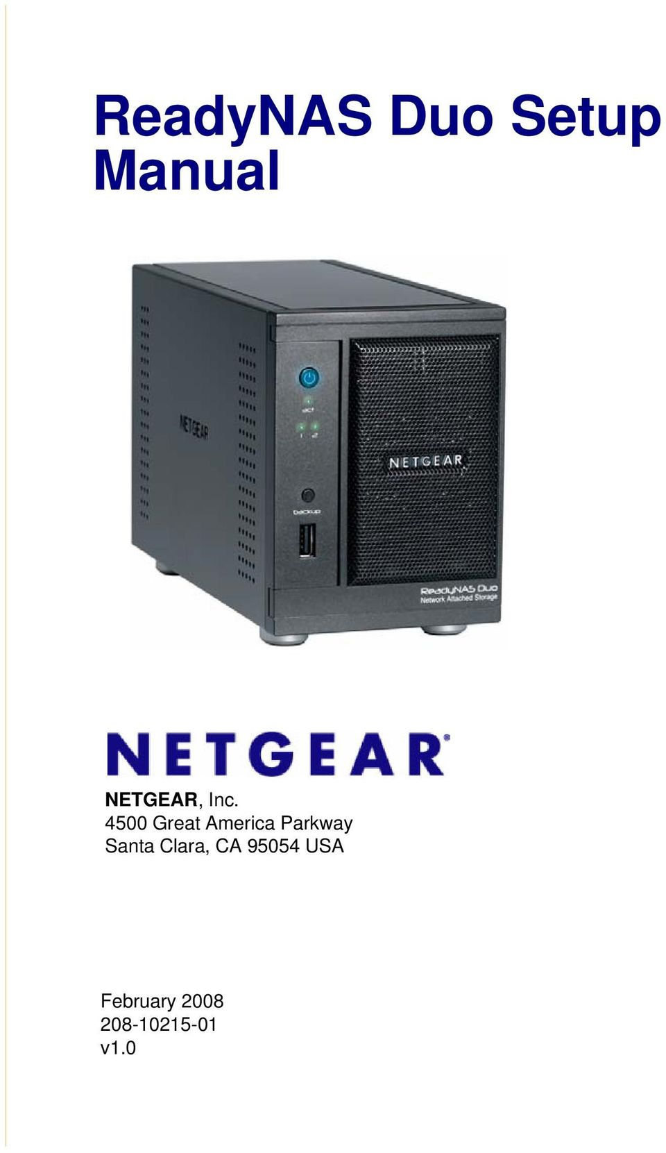 readynas duo setup manual pdf rh docplayer net Netgear ReadyNAS 2120 Netgear ReadyNAS 424