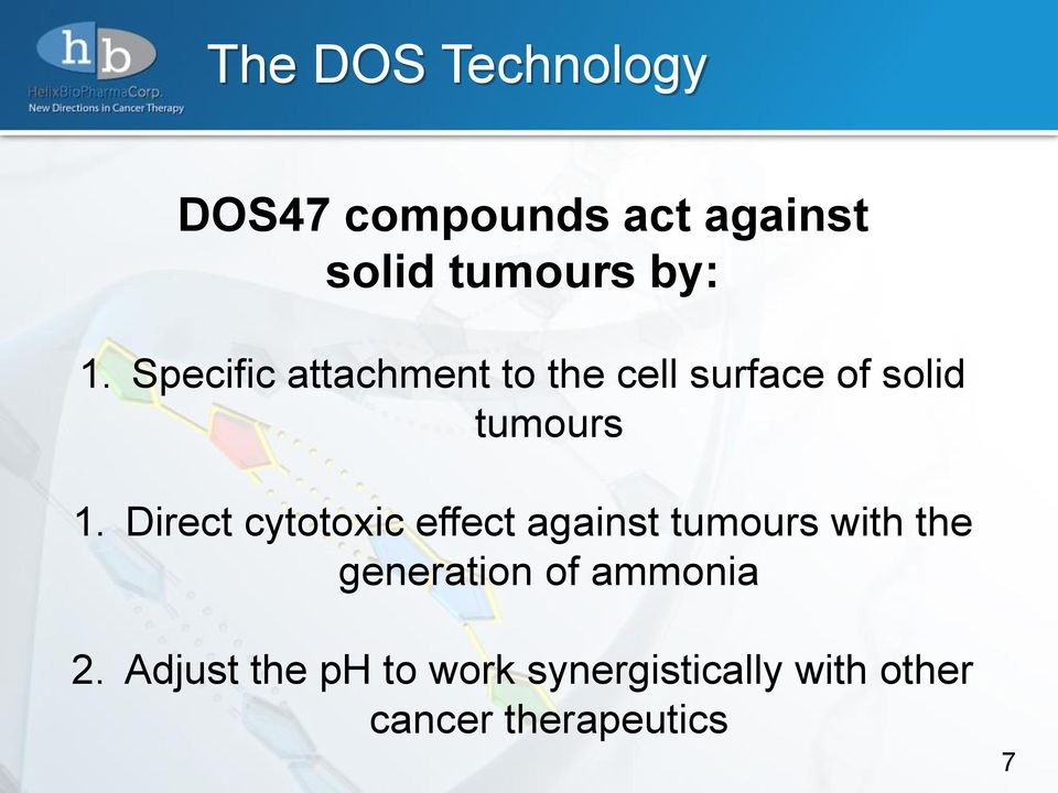 Direct cytotoxic effect against tumours with the generation of