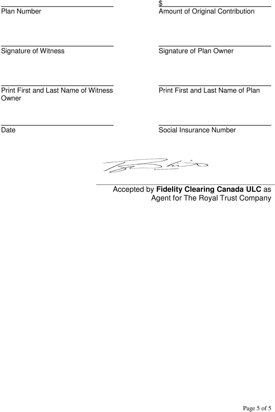 Print First and Last Name of Plan Date Social Insurance Number Accepted