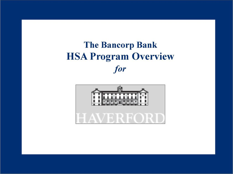 Overview of The Bancorp