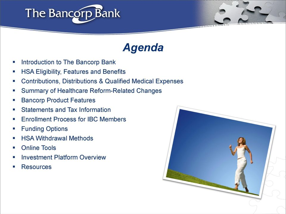 Reform-Related Changes Bancorp Product Features Statements and Tax Information Enrollment
