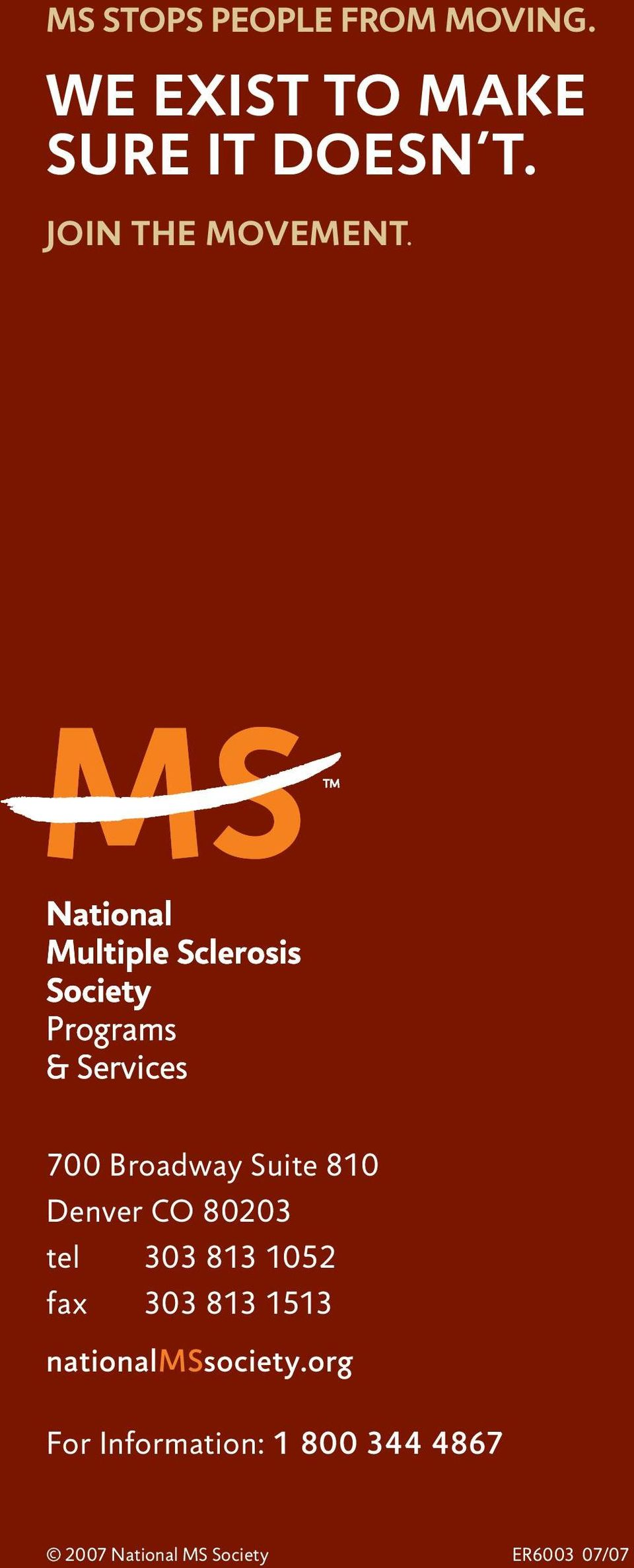 National Multiple Sclerosis Society Programs & Services 700 Broadway Suite