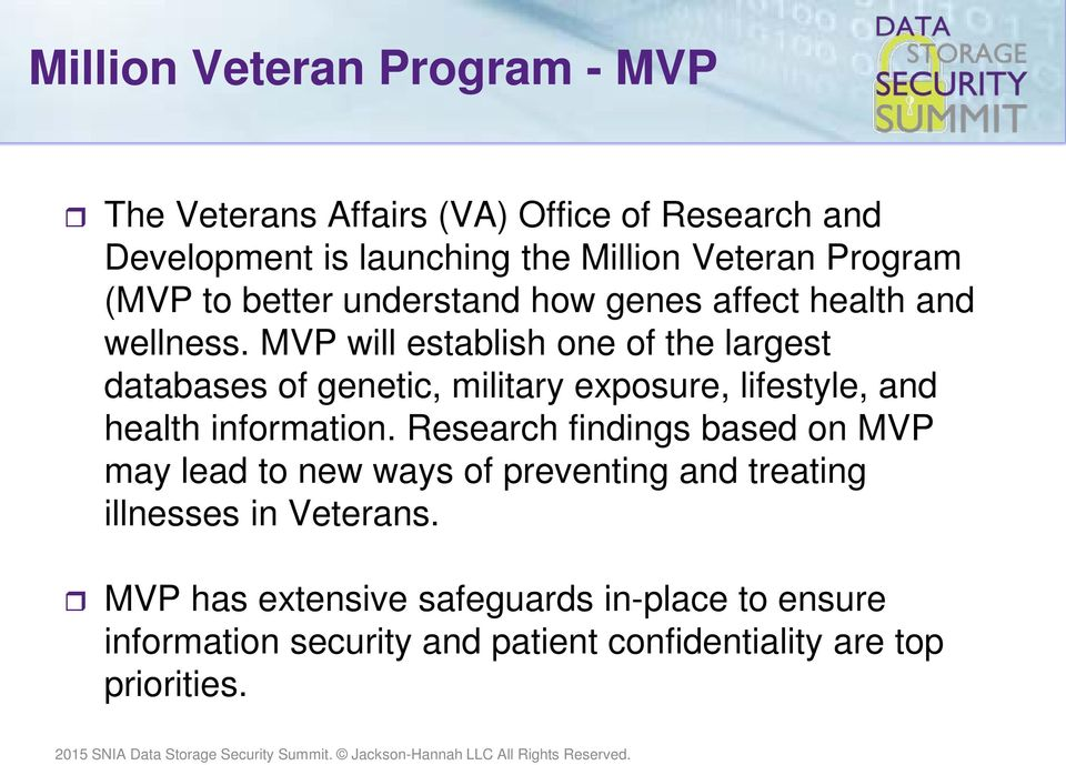 MVP will establish one of the largest databases of genetic, military exposure, lifestyle, and health information.