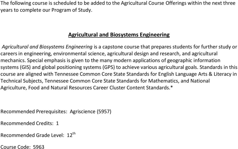 agricultural design and research, and agricultural mechanics.