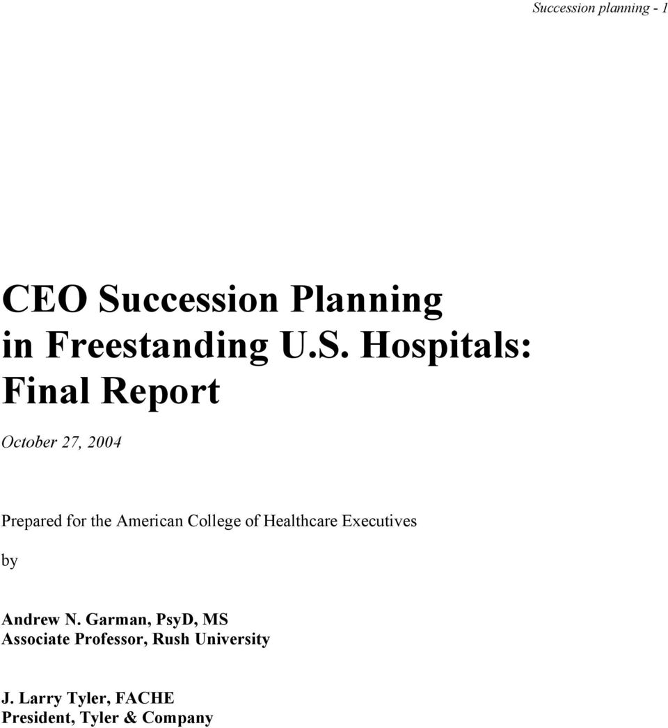 College of Healthcare Executives by Andrew N.