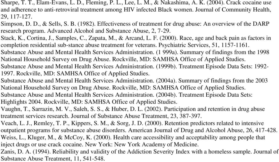 Advanced Alcohol and Substance Abuse, 2, 7-29. Stack, K., Cortina, J., Samples, C., Zapata, M., & Arcand, L. F. (2000).