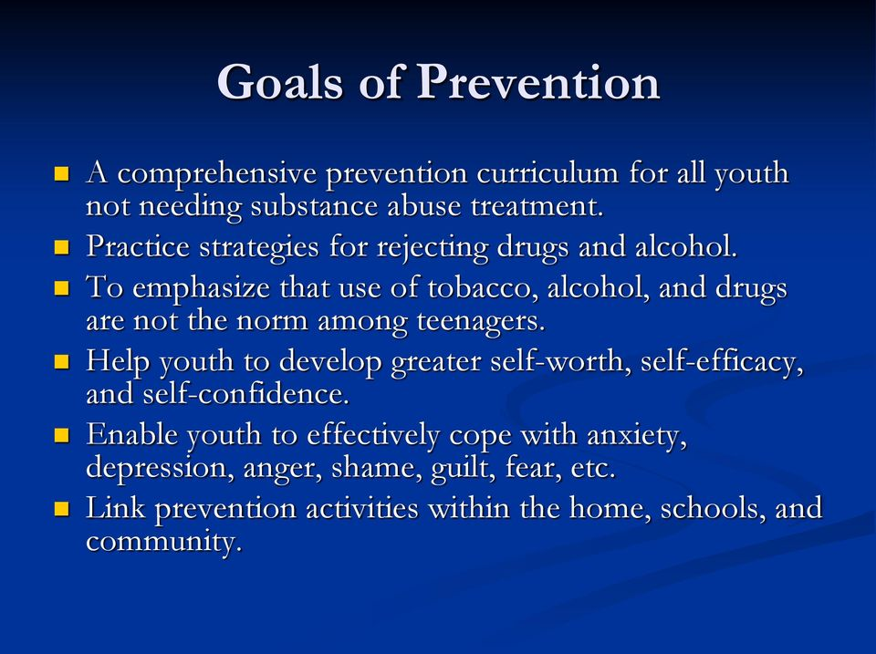 To emphasize that use of tobacco, alcohol, and drugs are not the norm among teenagers.