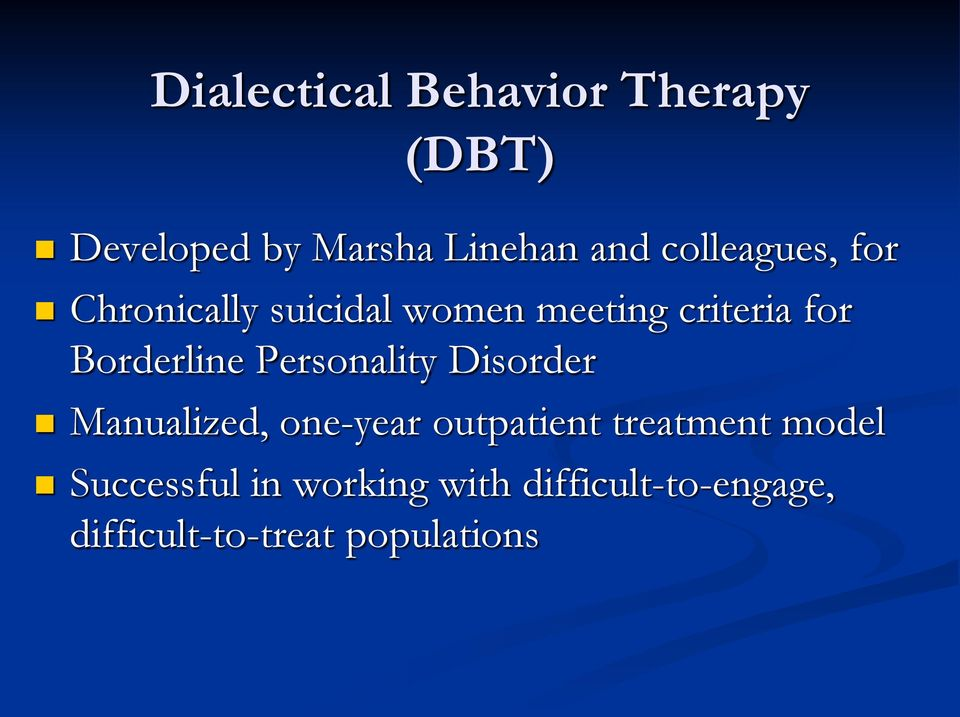 Borderline Personality Disorder Manualized, one-year outpatient