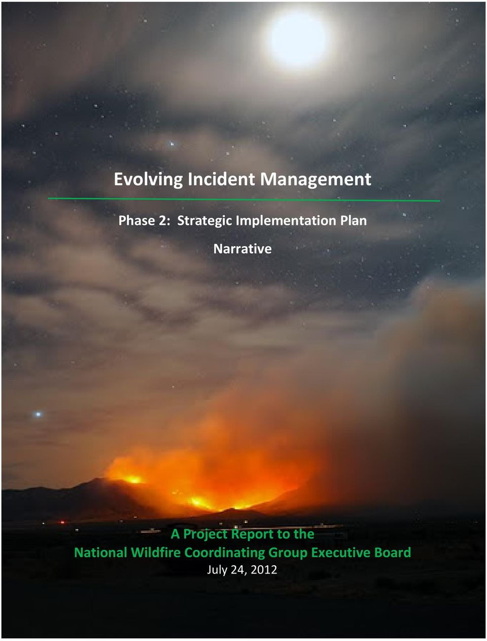 Project Report to the National Wildfire