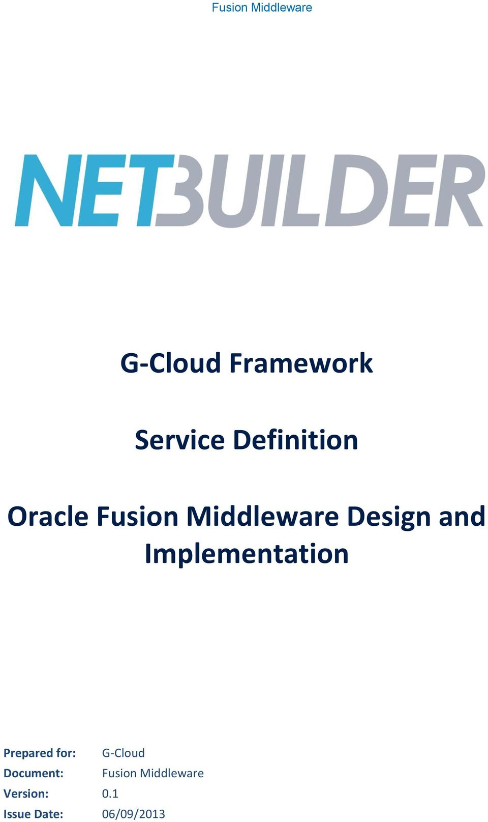 Implementation Prepared for: G-Cloud Document:
