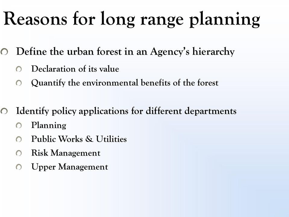 benefits of the forest Identify policy applications for different