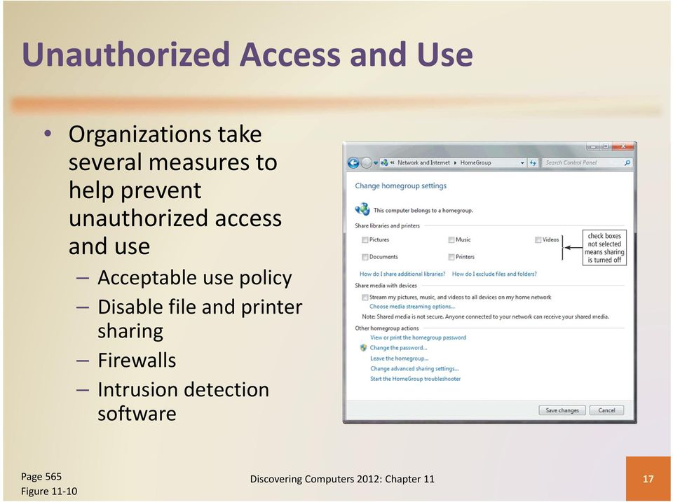 Disable file and printer sharing Firewalls Intrusion detection