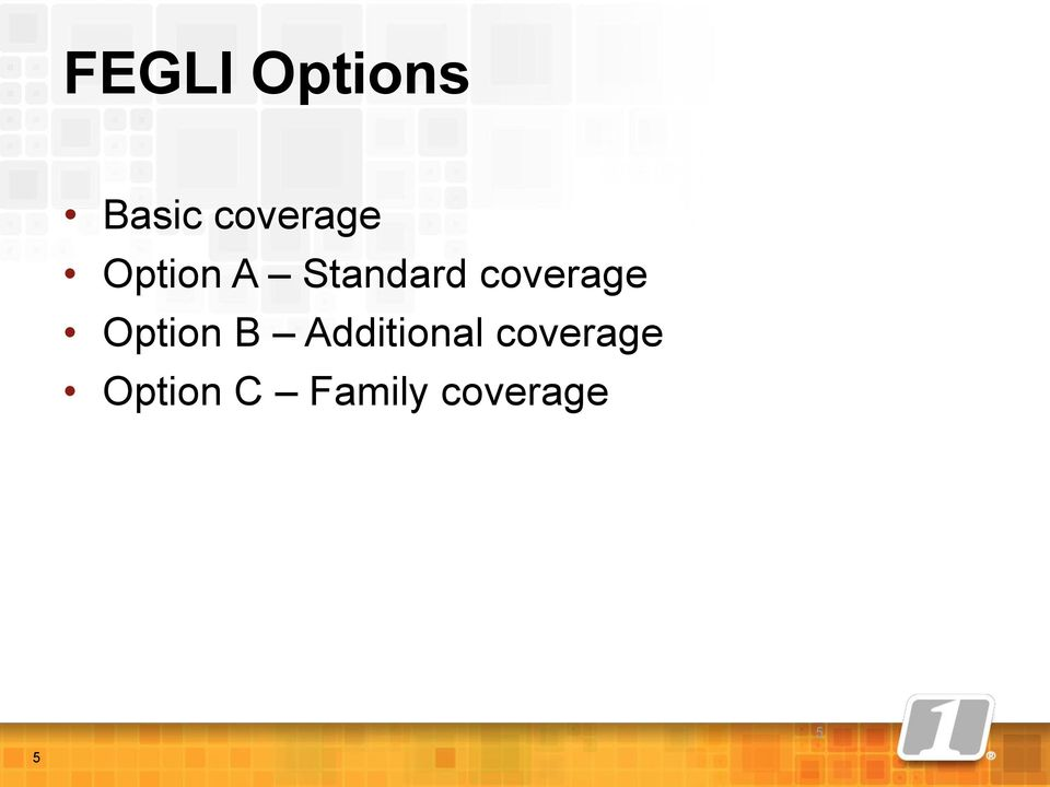 Option B Additional coverage