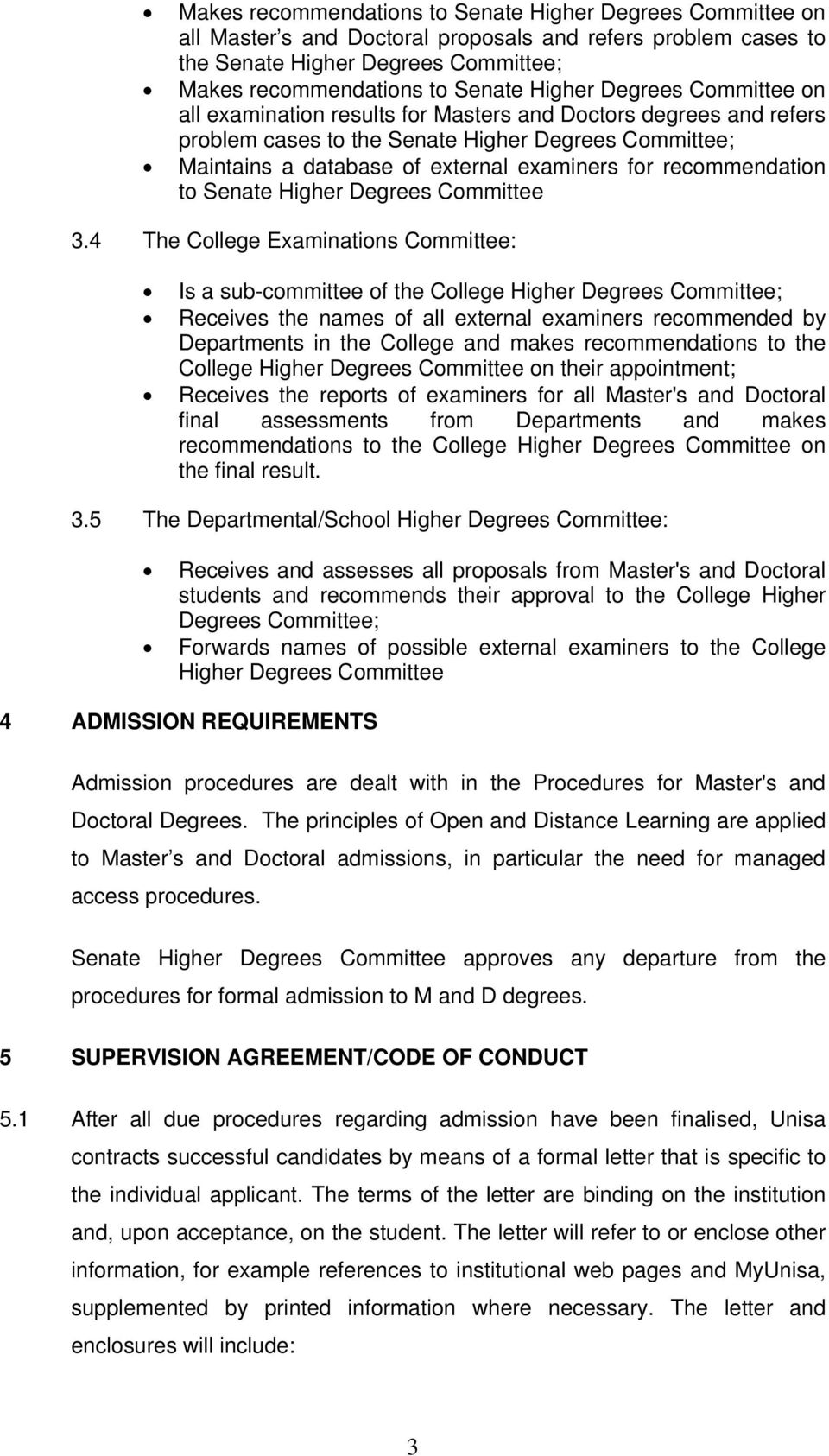 recommendation to Senate Higher Degrees Committee 3.