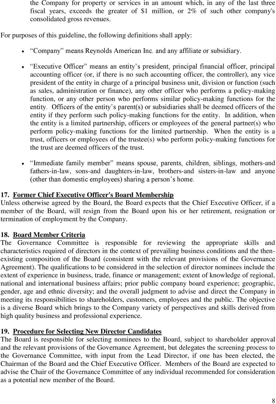 Executive Officer means an entity s president, principal financial officer, principal accounting officer (or, if there is no such accounting officer, the controller), any vice president of the entity