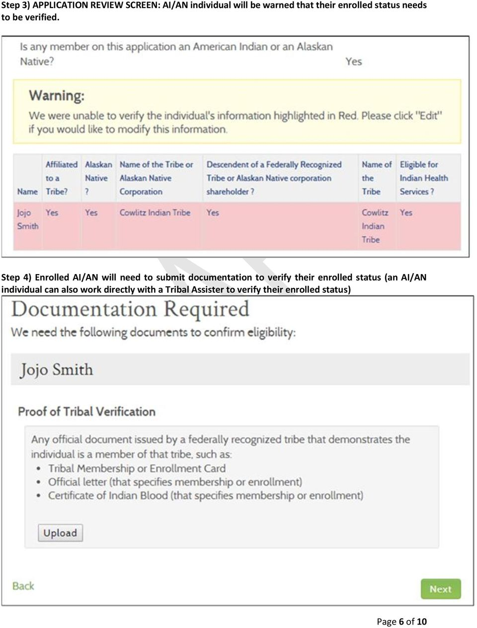 Step 4) Enrolled AI/AN will need to submit documentation to verify their