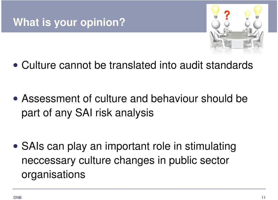 culture and behaviour should be part of any SAI risk analysis