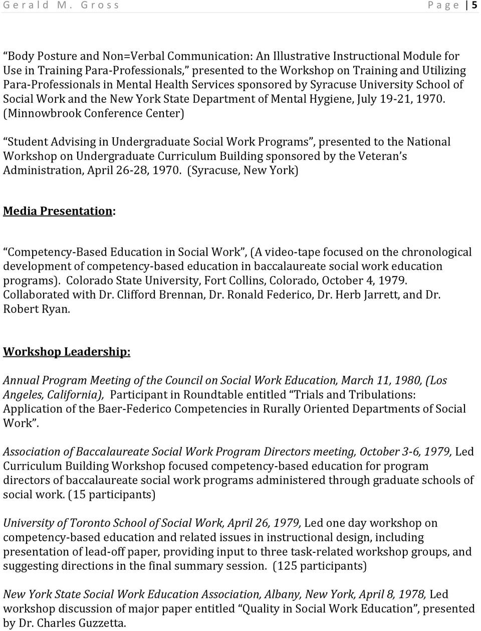Professionals in Mental Health Services sponsored by Syracuse University School of Social Work and the New York State Department of Mental Hygiene, July 19 21, 1970.