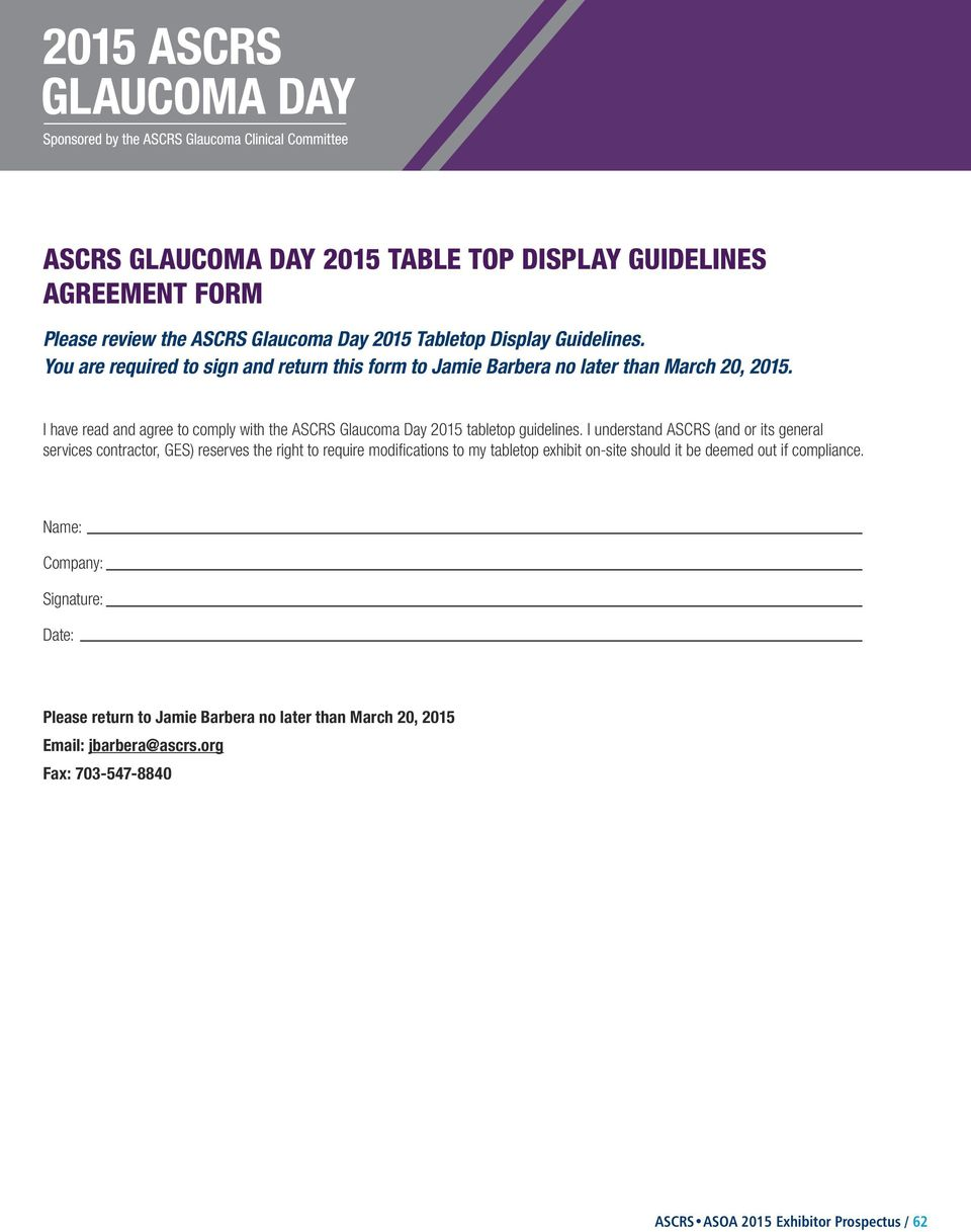 I have read and agree to comply with the ASCRS Glaucoma Day 2015 tabletop guidelines.
