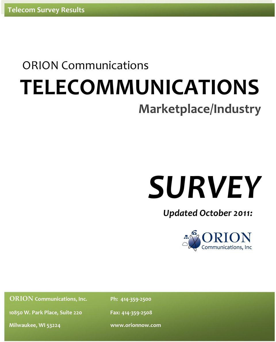 ORION Communications, Inc. Ph: 414-359-2500 10850 W.