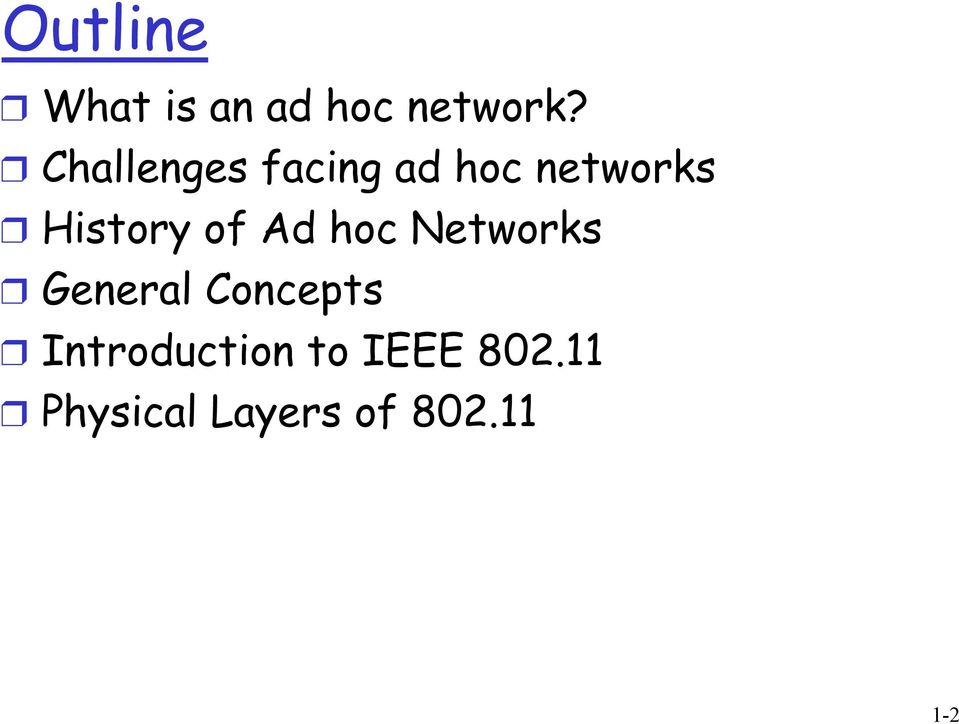of Ad hoc Networks General Concepts