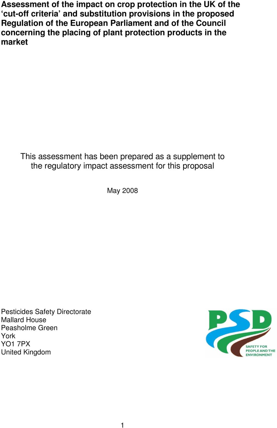 protection products in the market This assessment has been prepared as a supplement to the regulatory impact