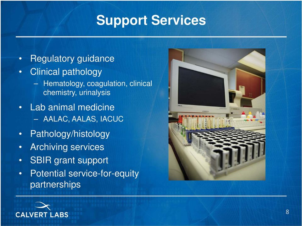 animal medicine AALAC, AALAS, IACUC Pathology/histology