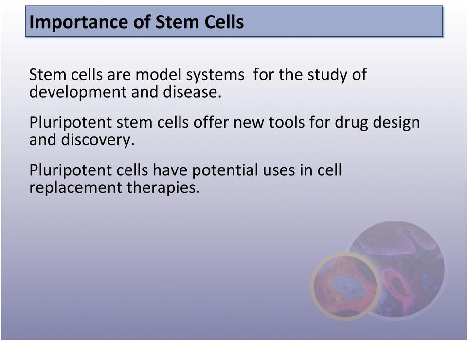 Pluripotent stem cells offer new tools for drug design and