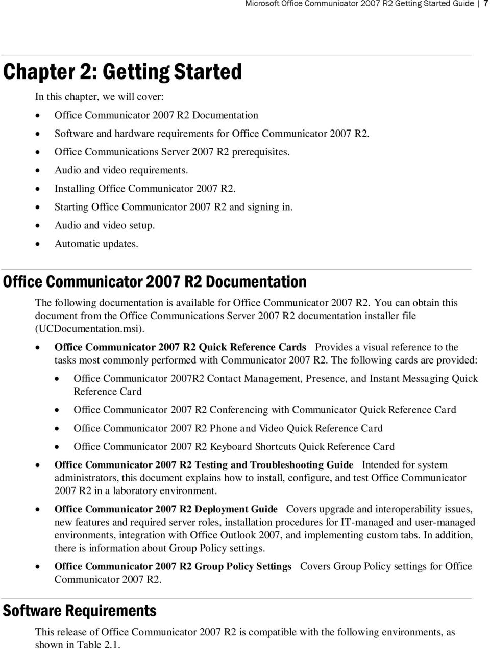 Starting Office Communicator 2007 R2 and signing in. Audio and video setup. Automatic updates.