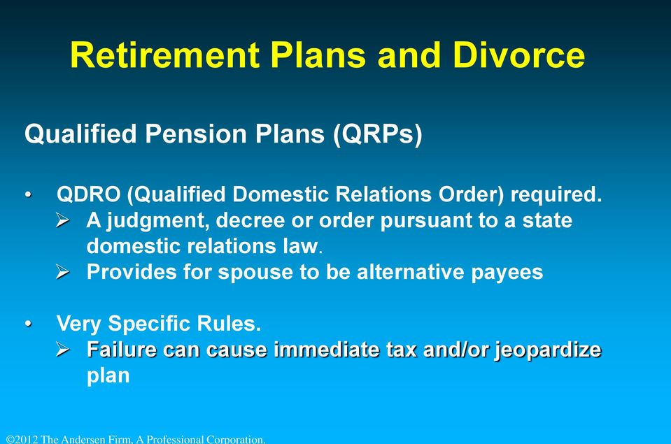 A judgment, decree or order pursuant to a state domestic relations law.