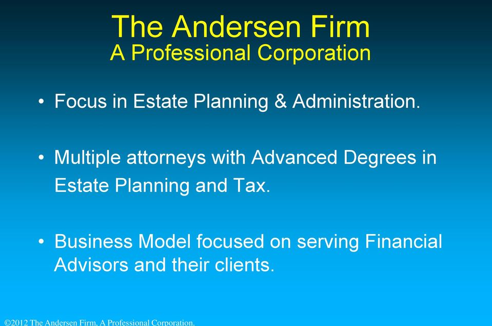 Multiple attorneys with Advanced Degrees in Estate