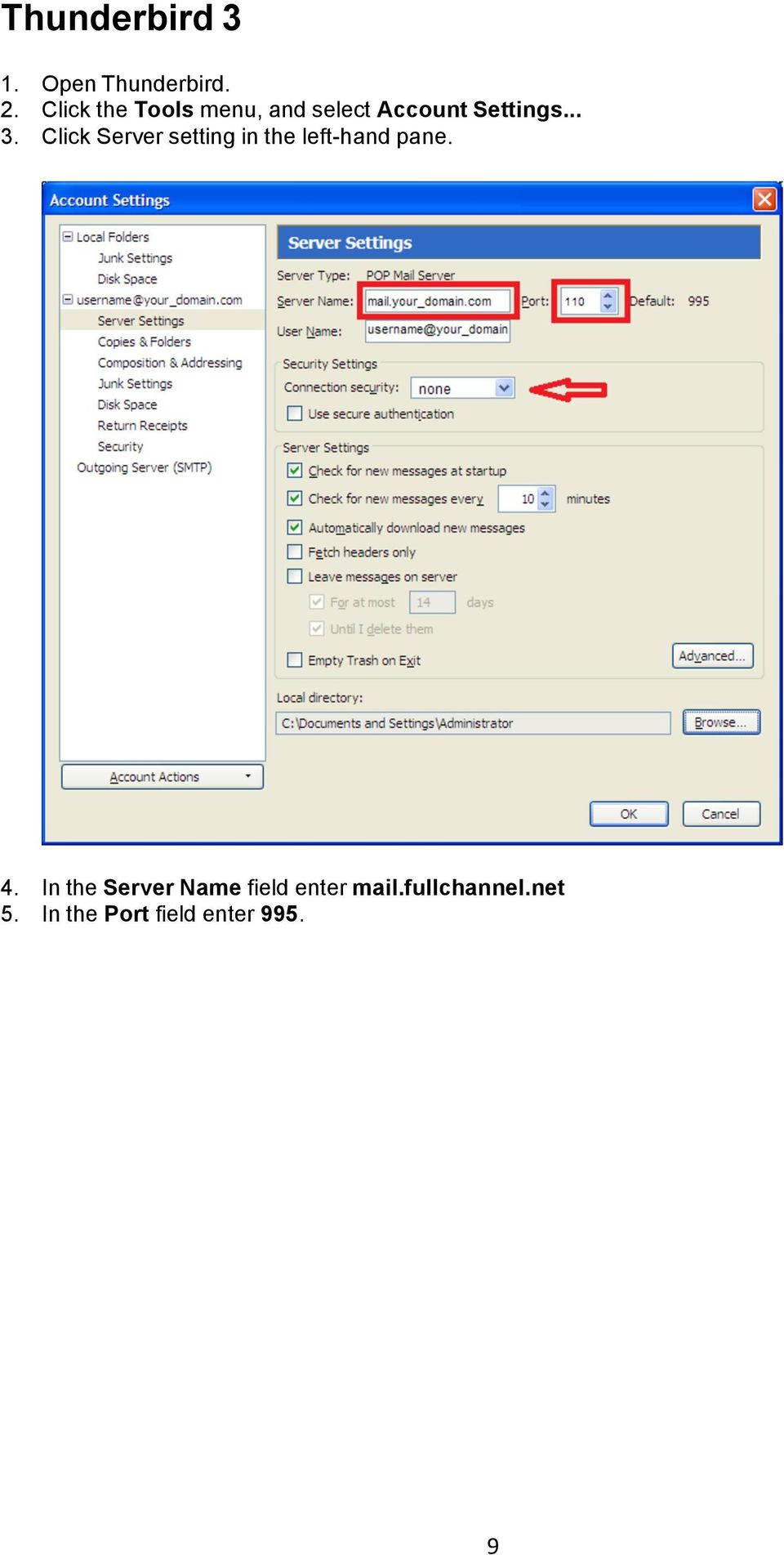 Click Server setting in the left-hand pane. 4.