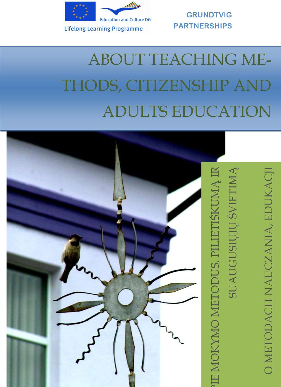 ABOUT AKMENE DISTRICT TEACHING ADULT EDUCATION