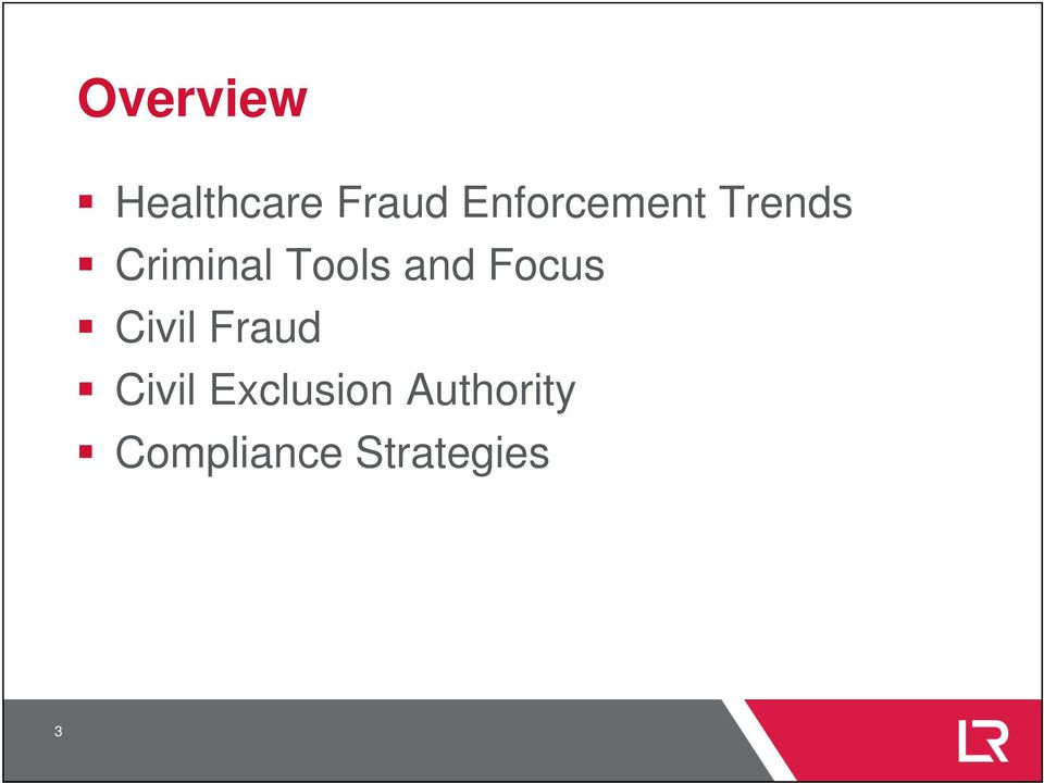 Tools and Focus Civil Fraud