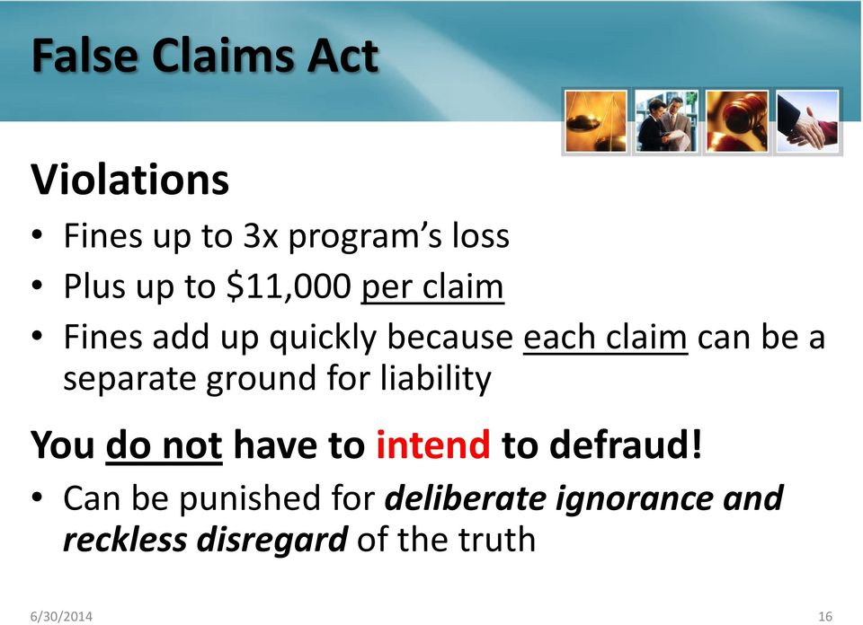 separate ground for liability You do not have to intend to defraud!