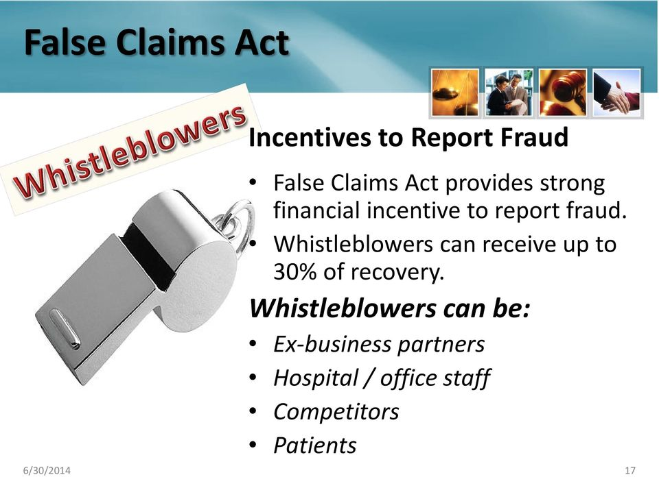 Whistleblowers can receive up to 30% of recovery.