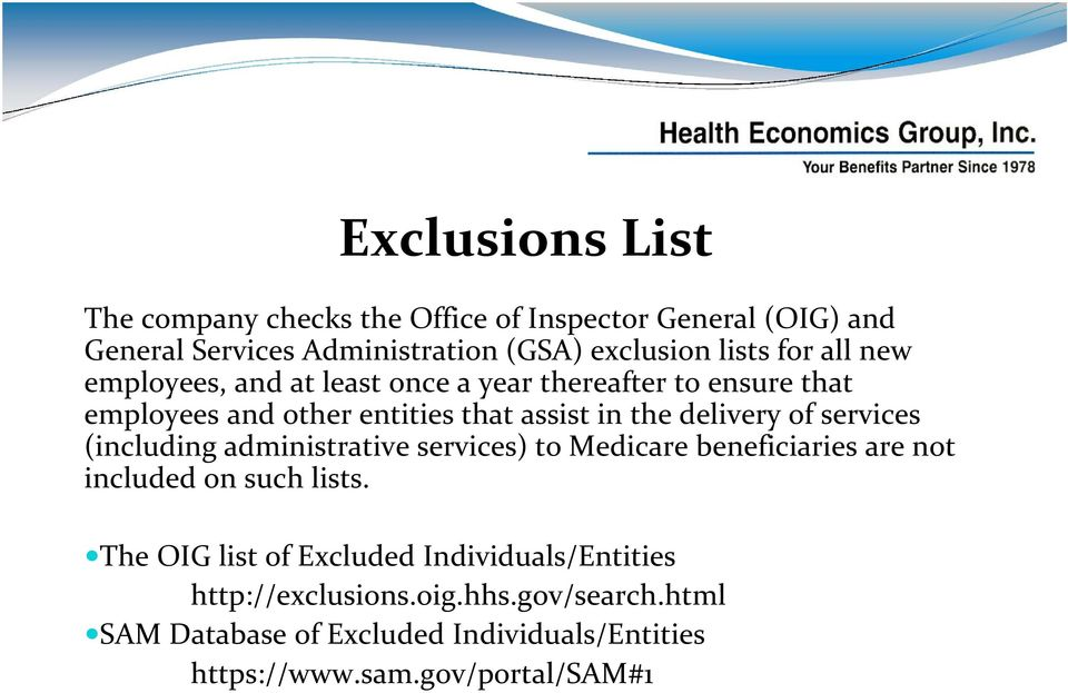 services (including administrative services) to Medicare beneficiaries are not included on such lists.